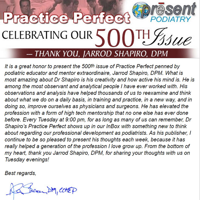 Jarrod Shapiro, DPM Pens 500th Practice Perfect Issue